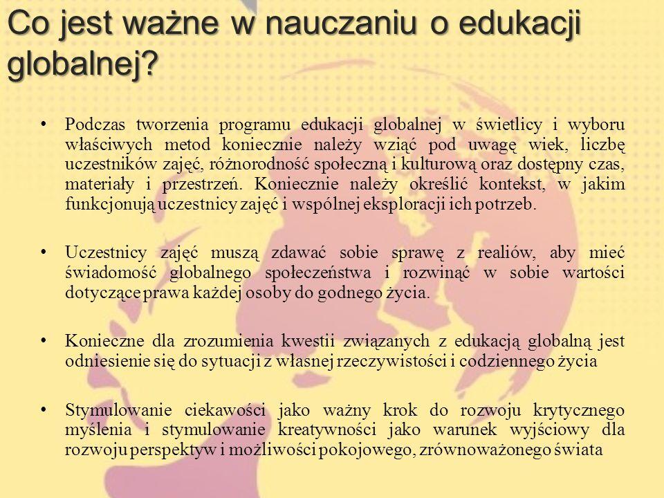 Co jest ważne w nauczaniu o edukacji globalnej