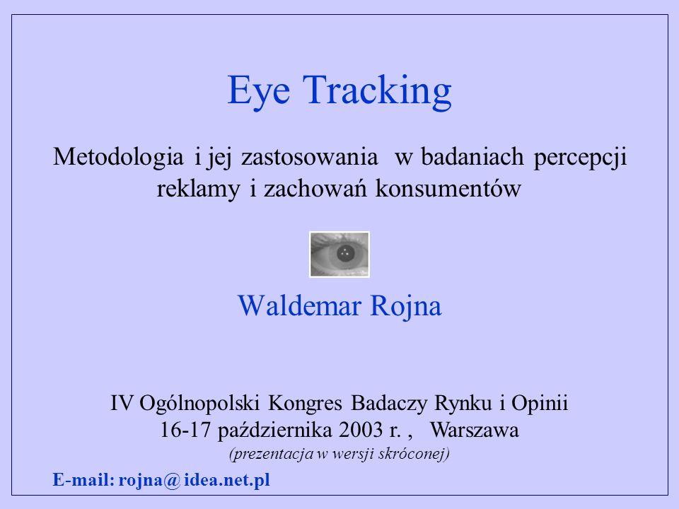 Eye Tracking Waldemar Rojna