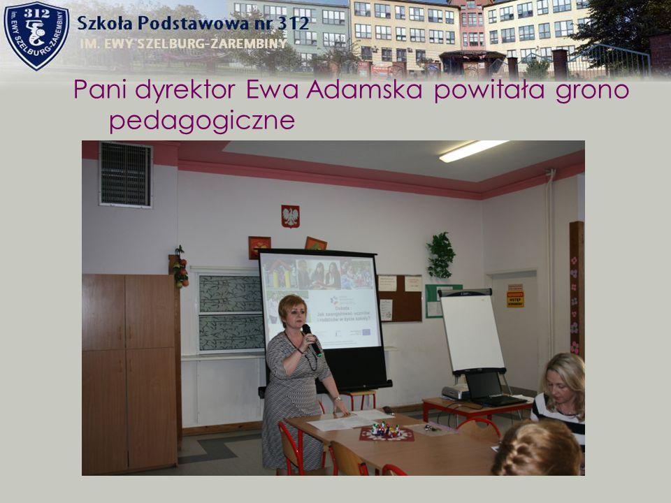 Pani dyrektor Ewa Adamska powitała grono pedagogiczne