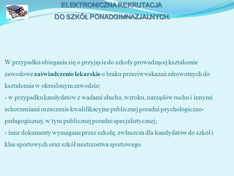 ELEKTRONICZNA REKRUTACJA DO SZKÓŁ PONADGIMNAZJALNYCH.