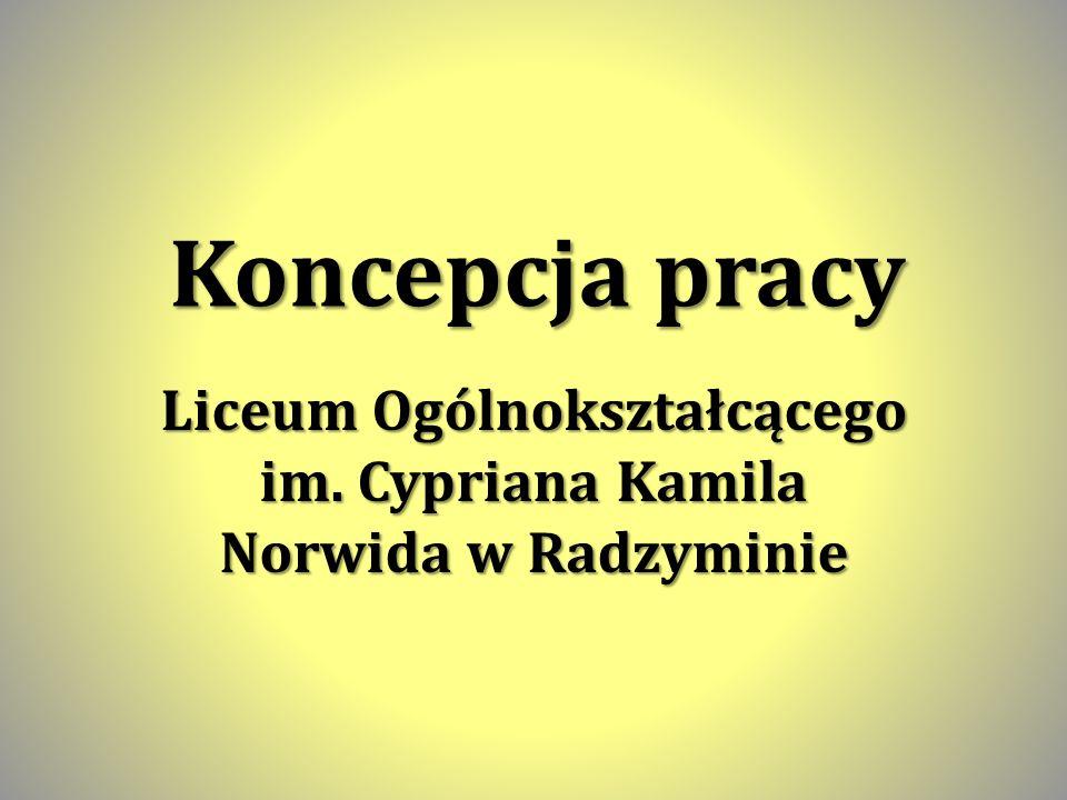Liceum Ogólnokształcącego im. Cypriana Kamila Norwida w Radzyminie