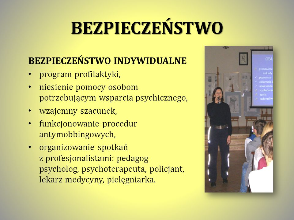 BEZPIECZEŃSTWO BEZPIECZEŃSTWO INDYWIDUALNE program profilaktyki,