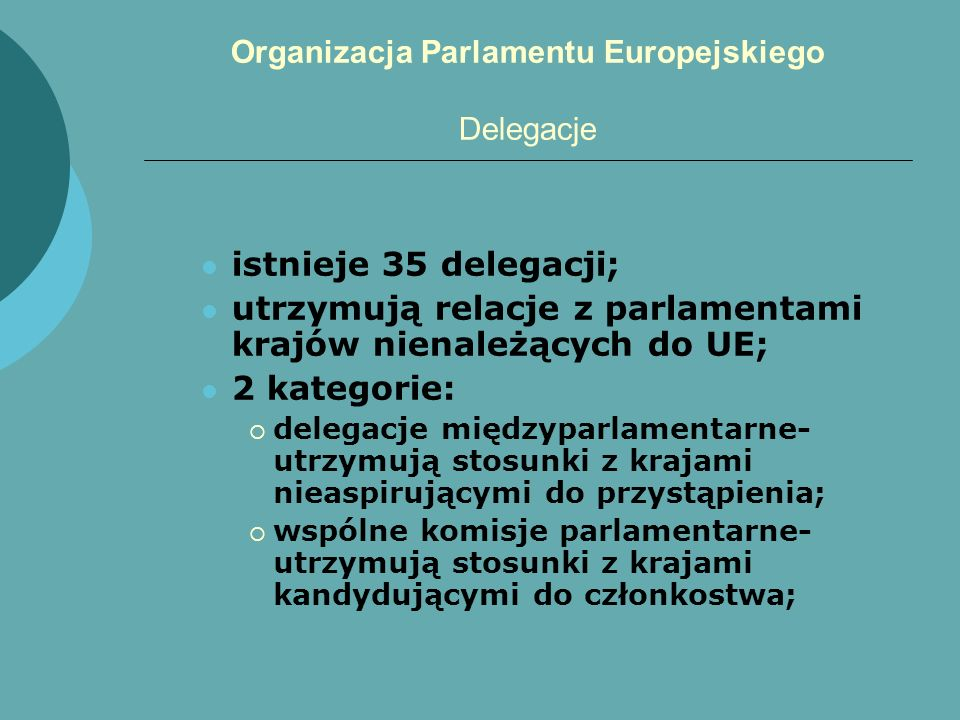 Organizacja Parlamentu Europejskiego Delegacje