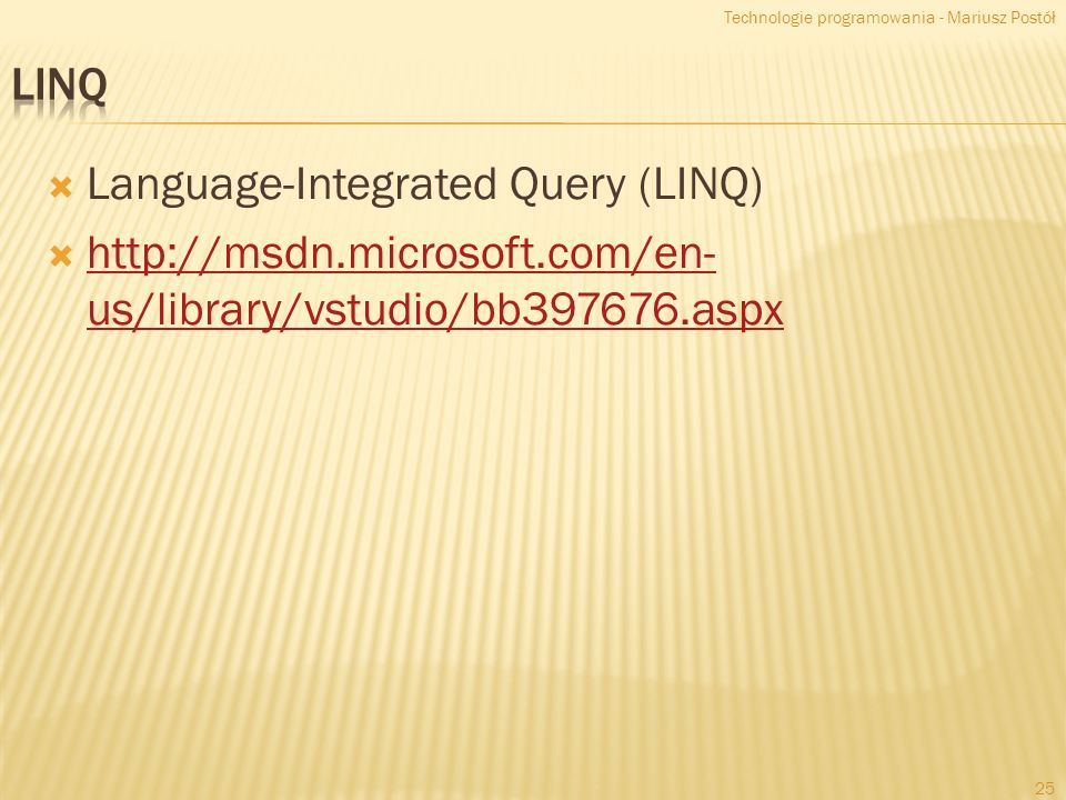 Language-Integrated Query (LINQ)