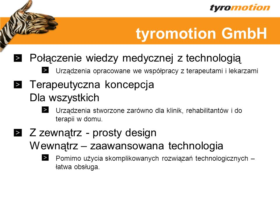 tyromotion GmbH Połączenie wiedzy medycznej z technologią