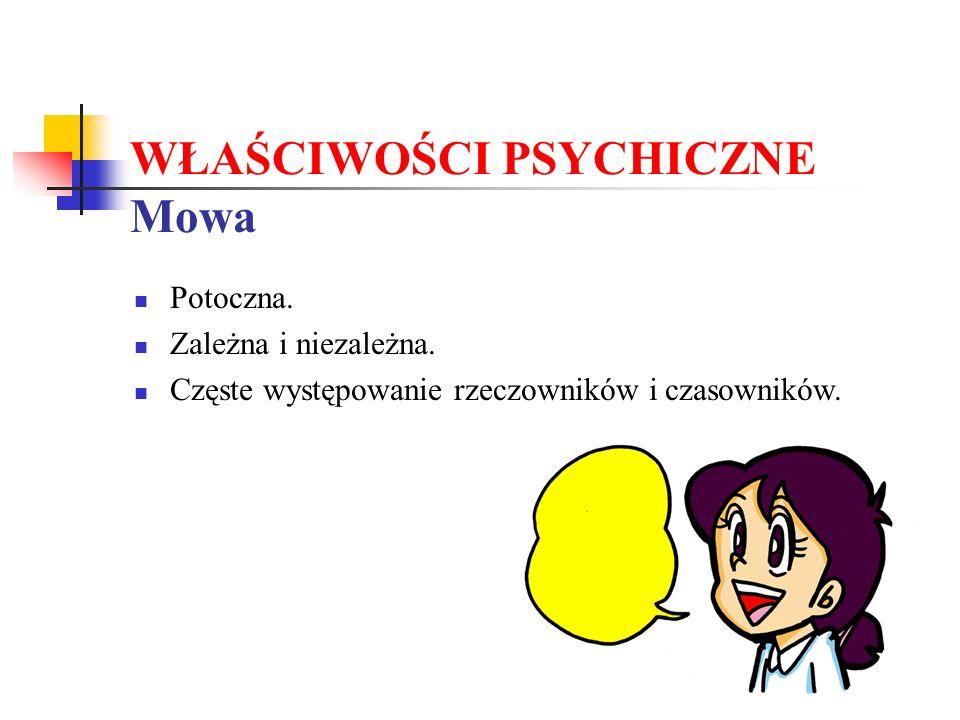 WŁAŚCIWOŚCI PSYCHICZNE Mowa