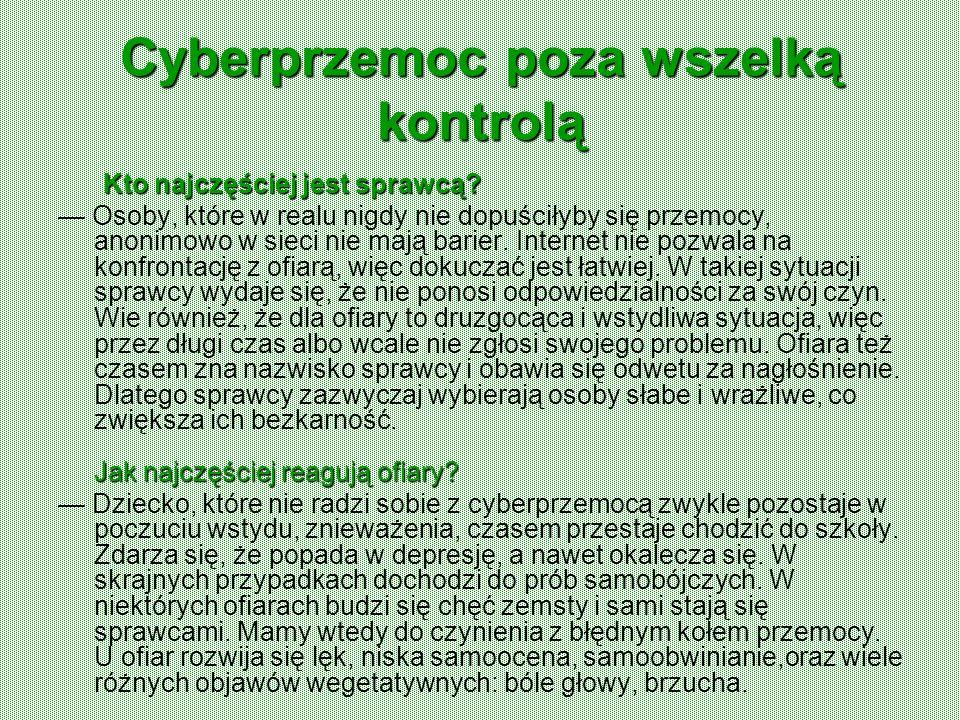 Cyberprzemoc poza wszelką kontrolą