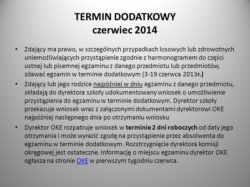 TERMIN DODATKOWY czerwiec 2014