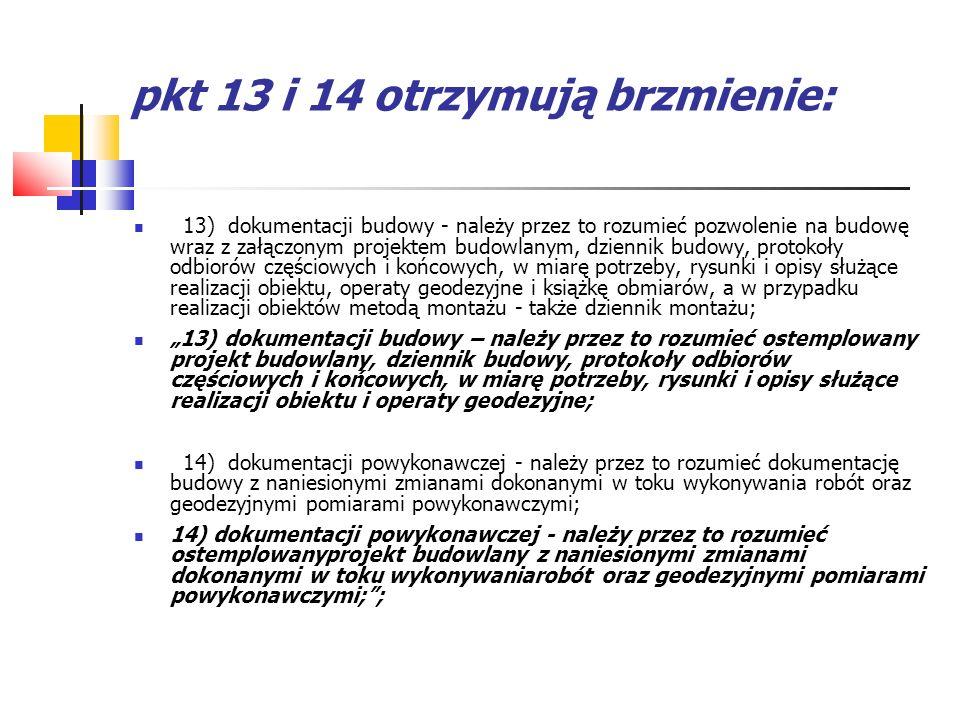 pkt 13 i 14 otrzymują brzmienie: