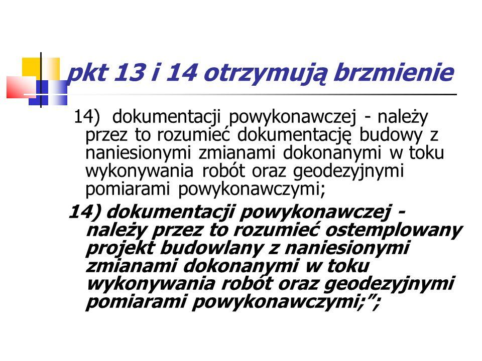 pkt 13 i 14 otrzymują brzmienie