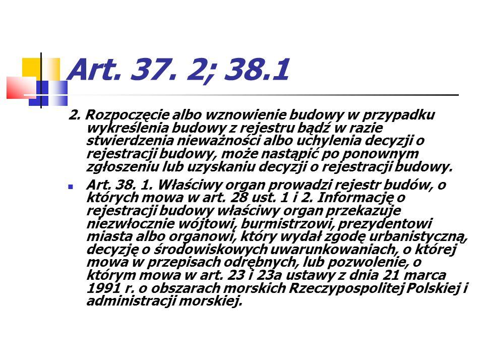 Art. 37. 2; 38.1