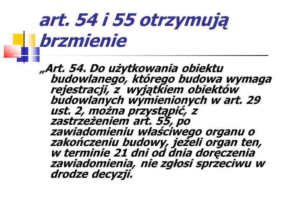 art. 54 i 55 otrzymują brzmienie