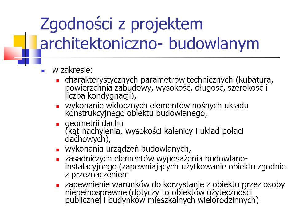 Zgodności z projektem architektoniczno- budowlanym