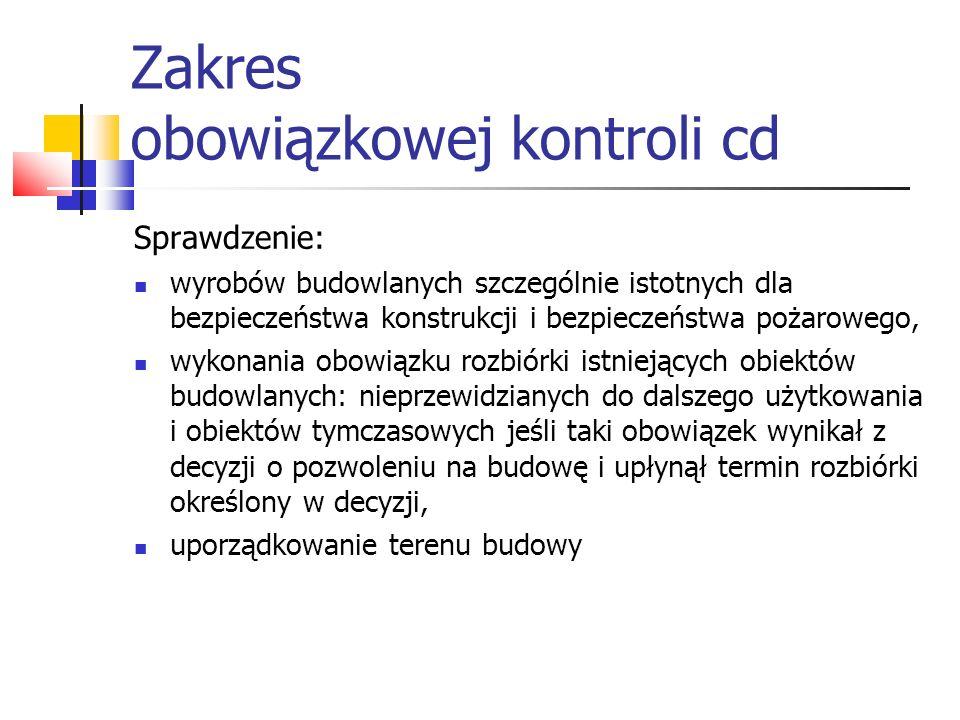 Zakres obowiązkowej kontroli cd