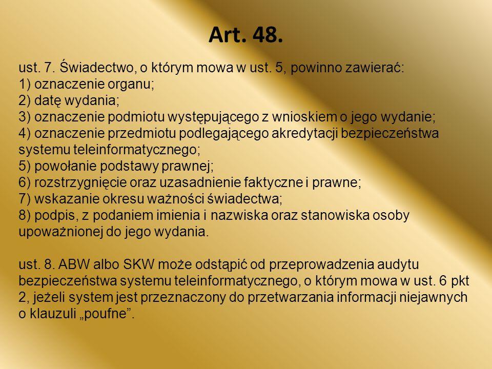 Art. 48. ust. 7. Świadectwo, o którym mowa w ust. 5, powinno zawierać: