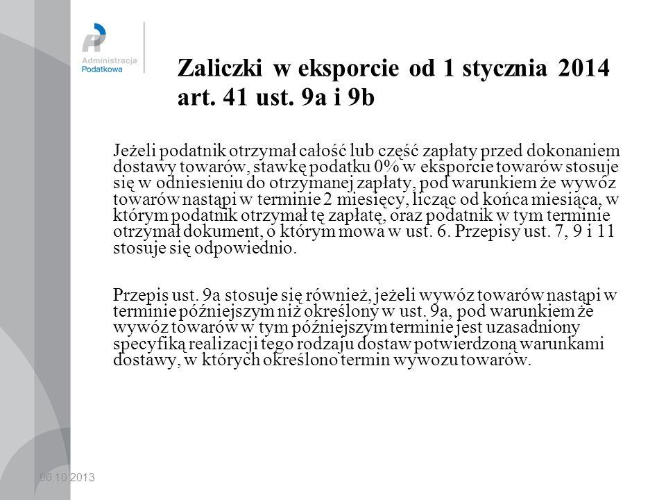Zaliczki w eksporcie od 1 stycznia 2014 art. 41 ust. 9a i 9b