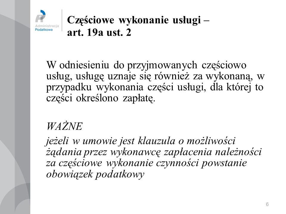 Częściowe wykonanie usługi – art. 19a ust. 2