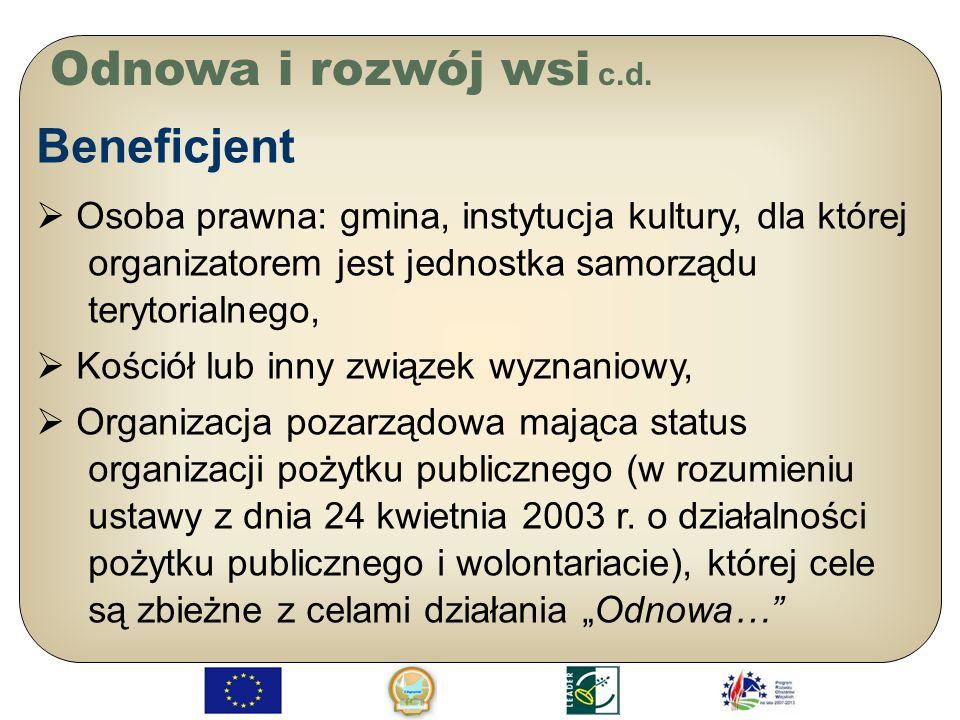 Odnowa i rozwój wsi c.d. Beneficjent