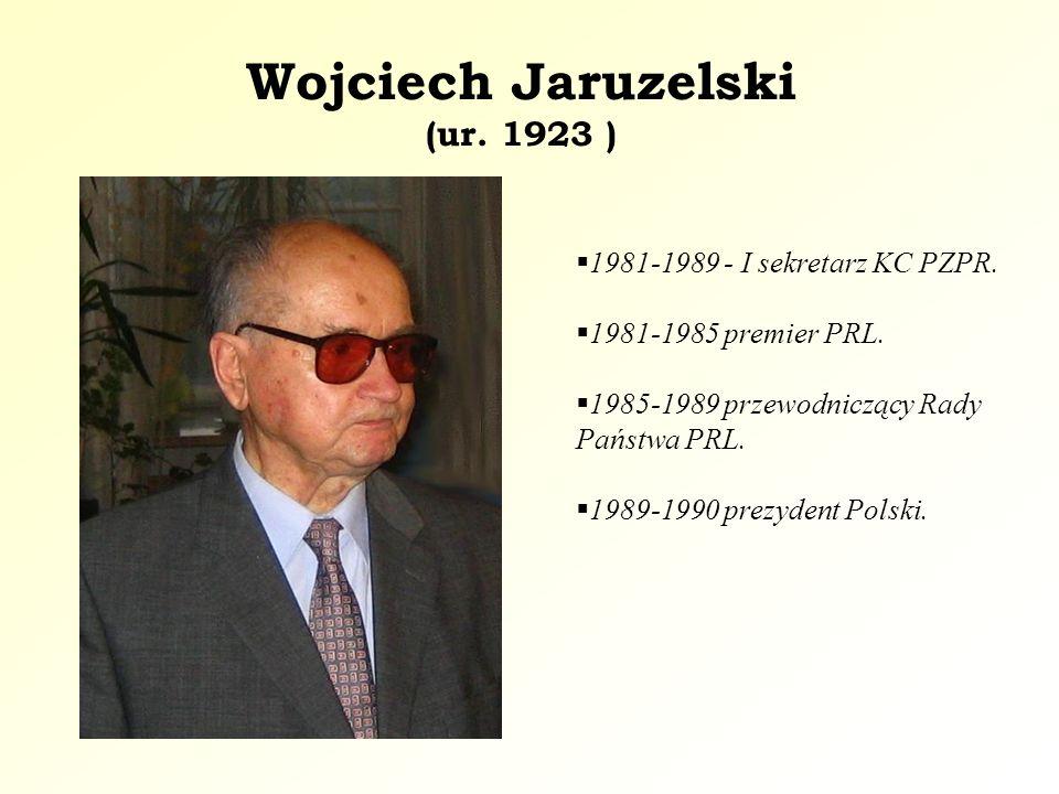 Wojciech Jaruzelski (ur. 1923 )