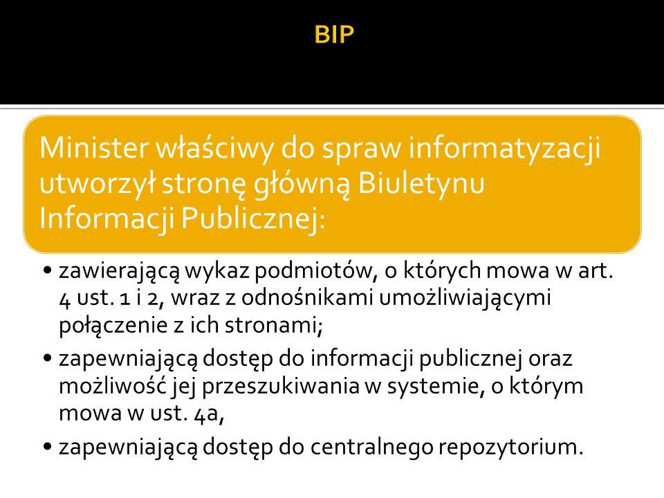 BIP Minister właściwy do spraw informatyzacji utworzył stronę główną Biuletynu Informacji Publicznej: