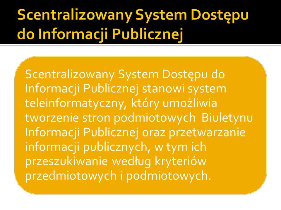 Scentralizowany System Dostępu do Informacji Publicznej