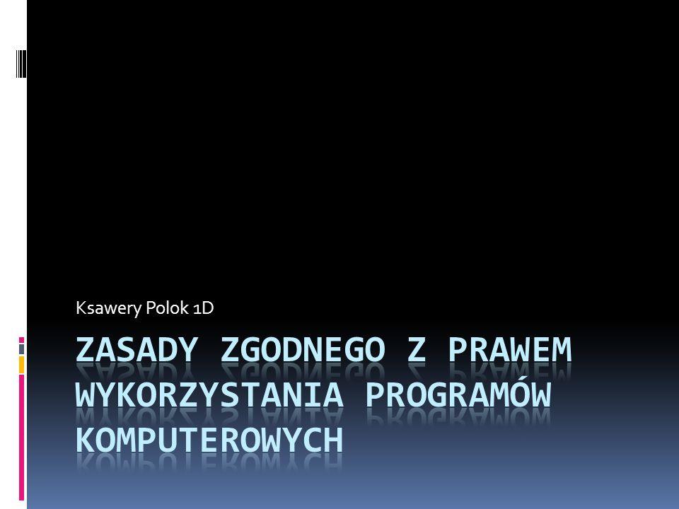 Zasady zgodnego z prawem wykorzystania programów komputerowych
