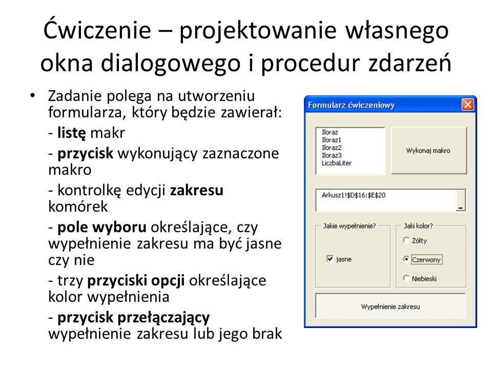 Ćwiczenie – projektowanie własnego okna dialogowego i procedur zdarzeń