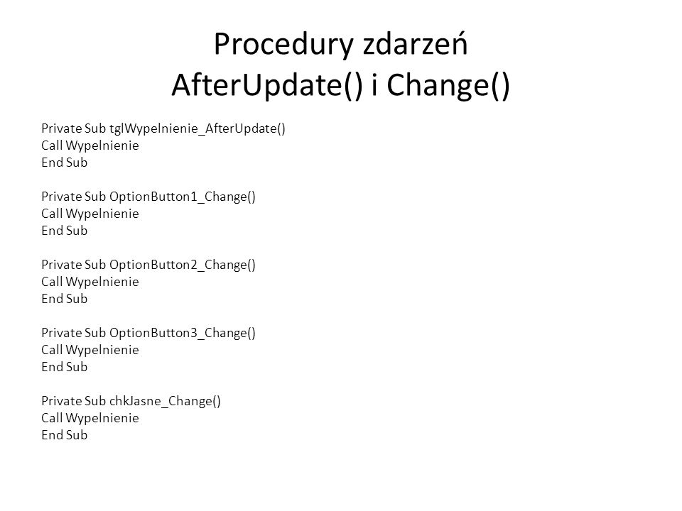Procedury zdarzeń AfterUpdate() i Change()