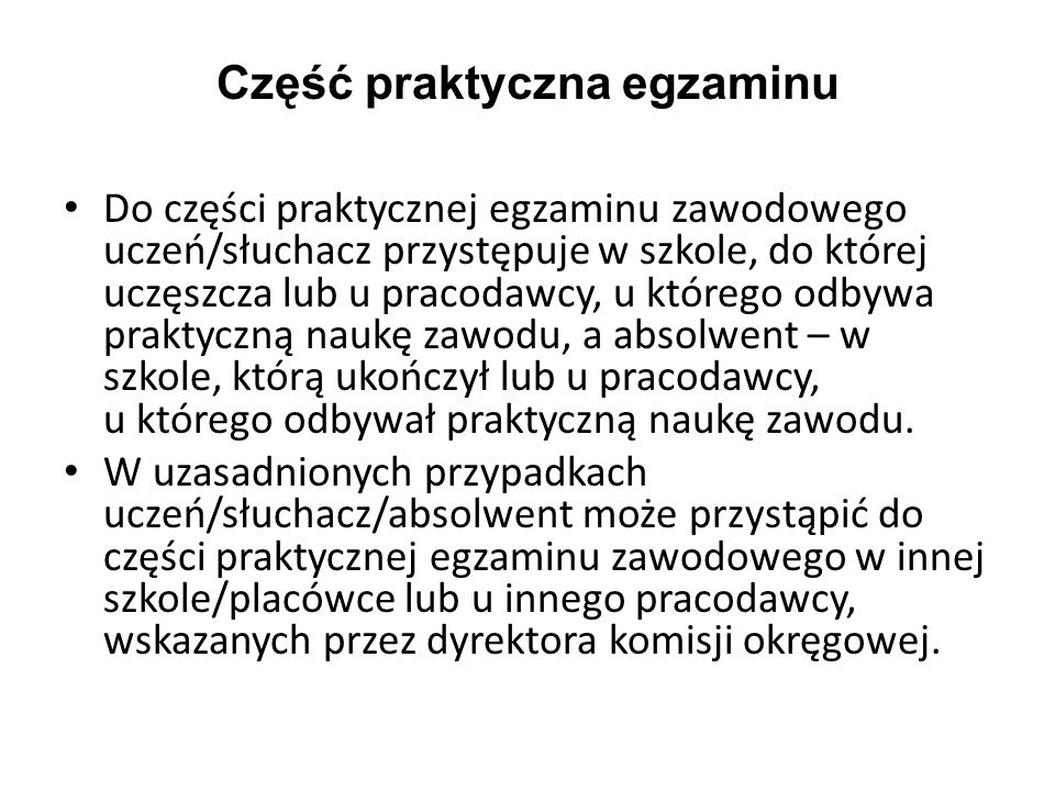 Część praktyczna egzaminu