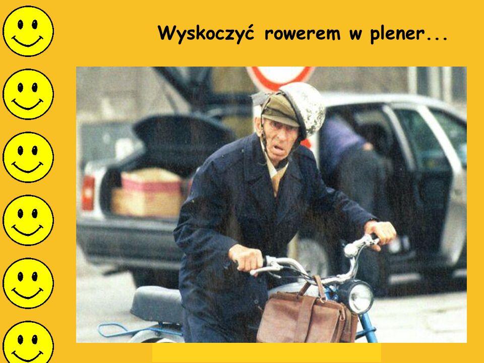 Wyskoczyć rowerem w plener...