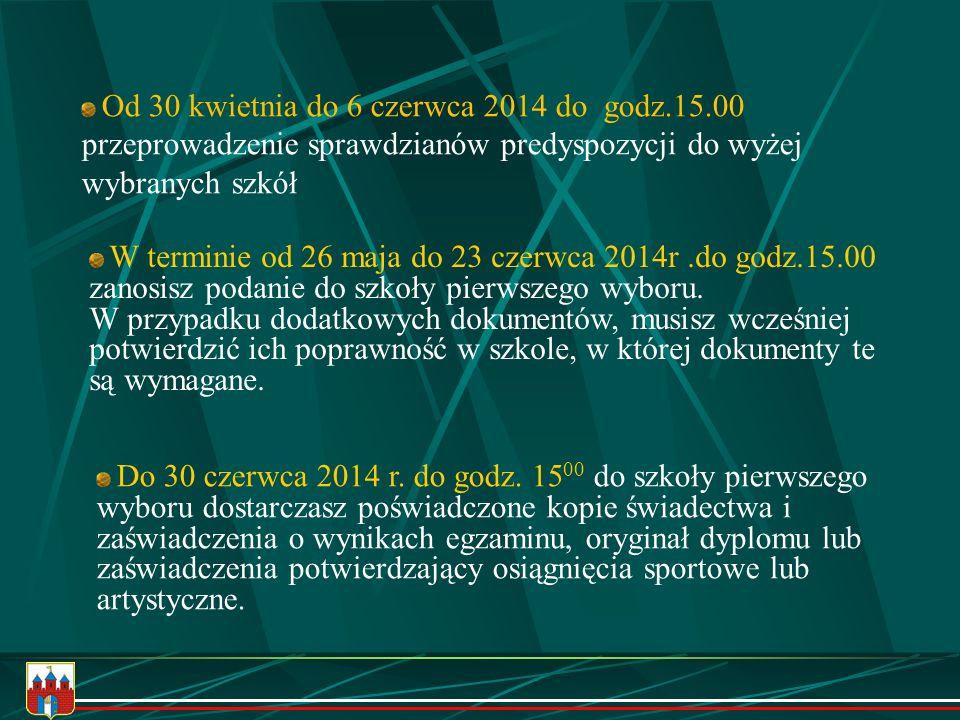 przeprowadzenie sprawdzianów predyspozycji do wyżej wybranych szkół