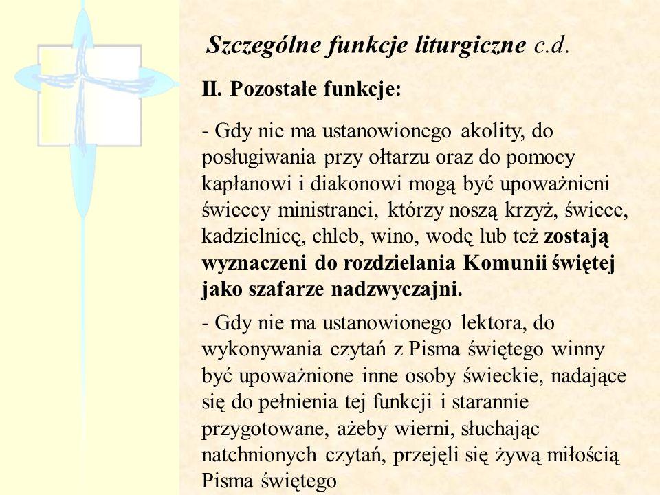 Szczególne funkcje liturgiczne c.d.