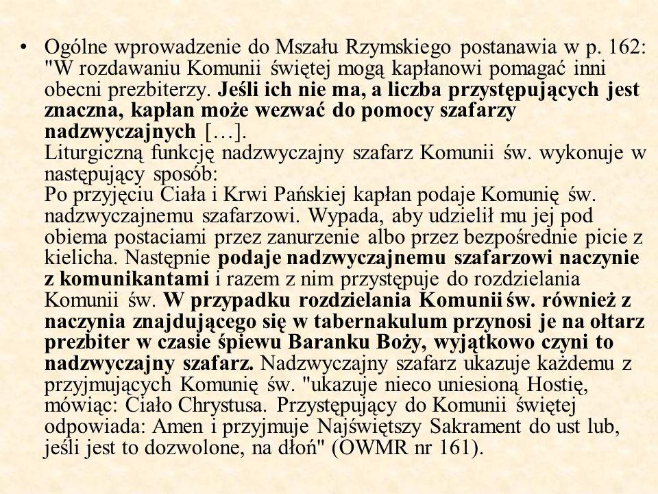 Ogólne wprowadzenie do Mszału Rzymskiego postanawia w p
