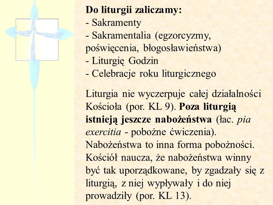 Do liturgii zaliczamy: