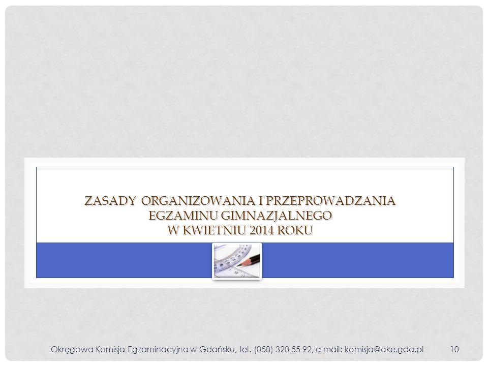 Zasady organizowania i przeprowadzania egzaminu gimnazjalnego w kwietniu 2014 roku