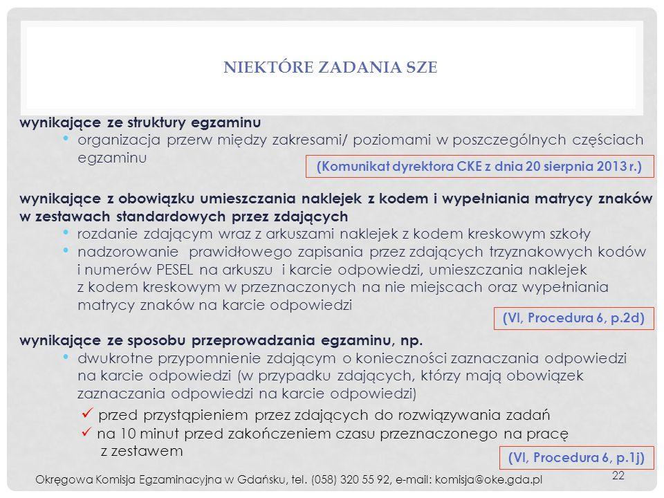 (Komunikat dyrektora CKE z dnia 20 sierpnia 2013 r.)