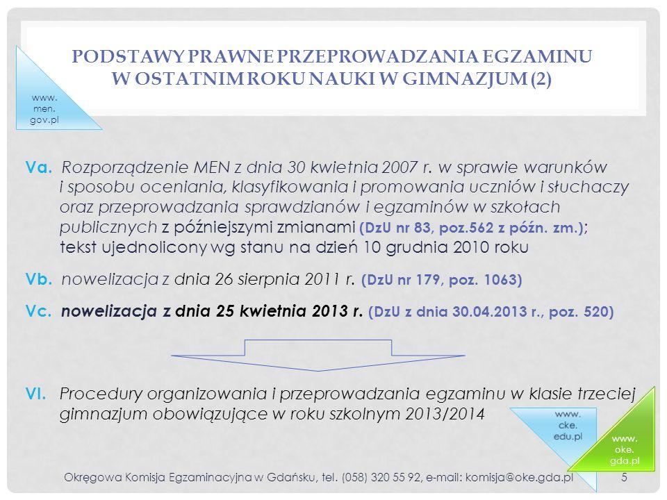 Podstawy prawne przeprowadzania egzaminu w ostatnim roku nauki w gimnazjum (2)