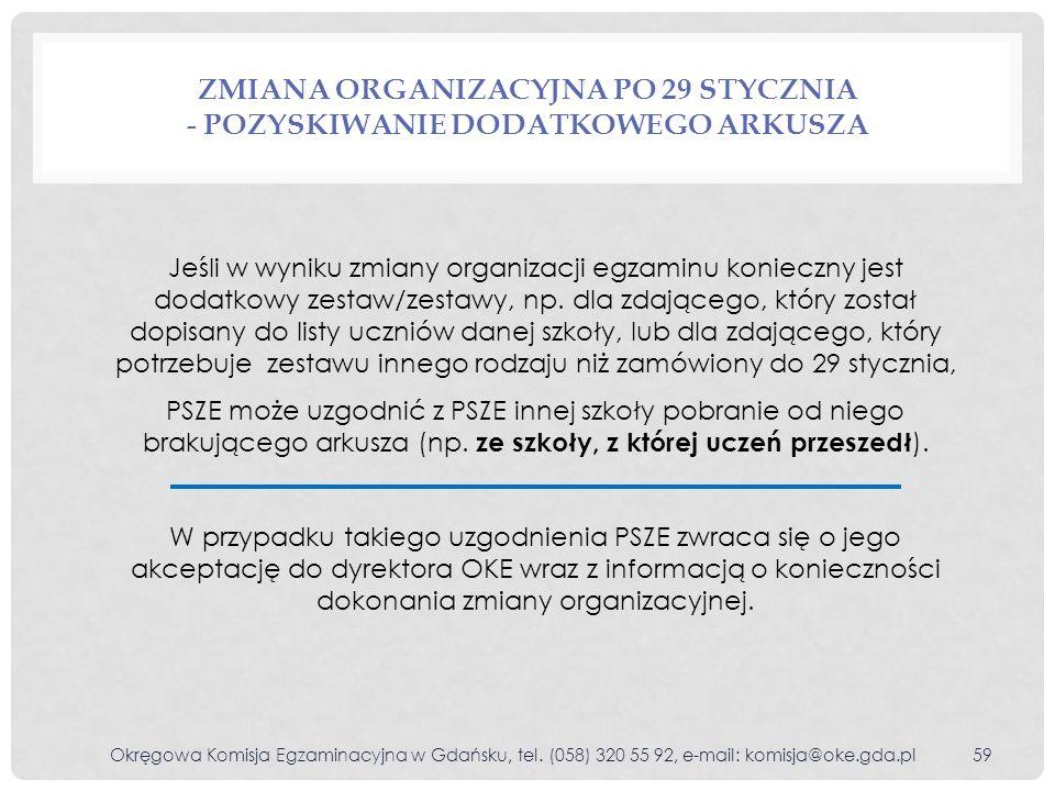Zmiana organizacyjna po 29 stycznia - pozyskiwanie dodatkowego arkusza