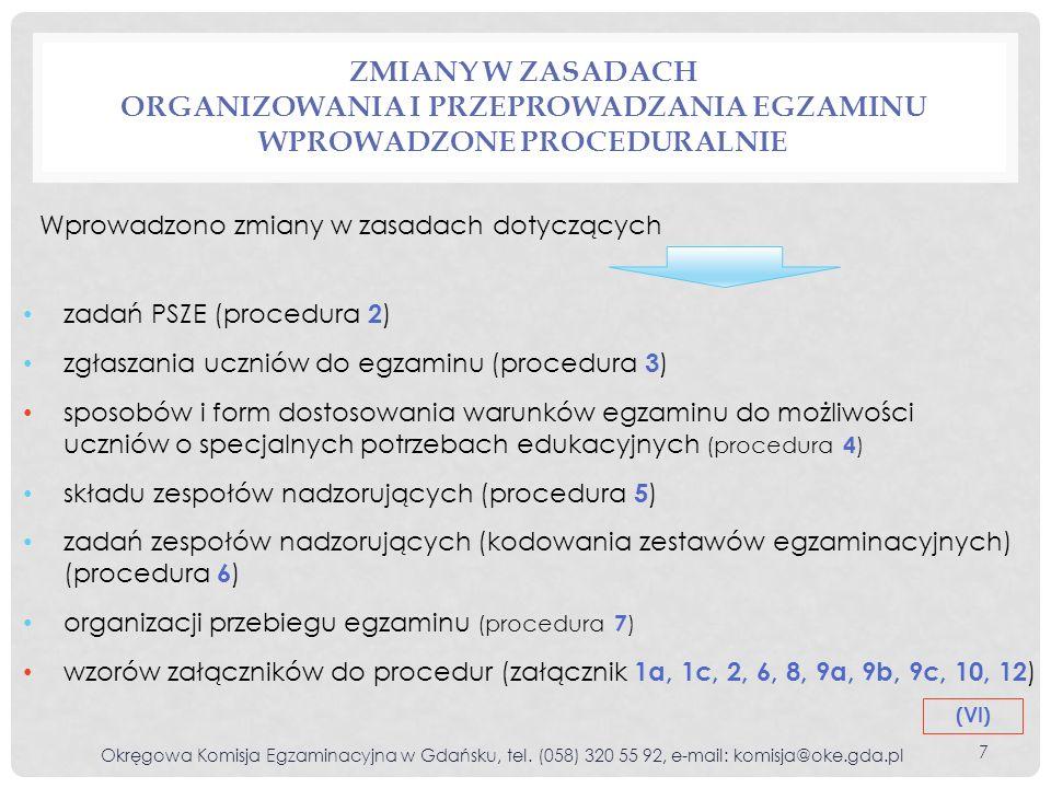 Zmiany w zasadach organizowania i przeprowadzania egzaminu wprowadzone proceduralnie