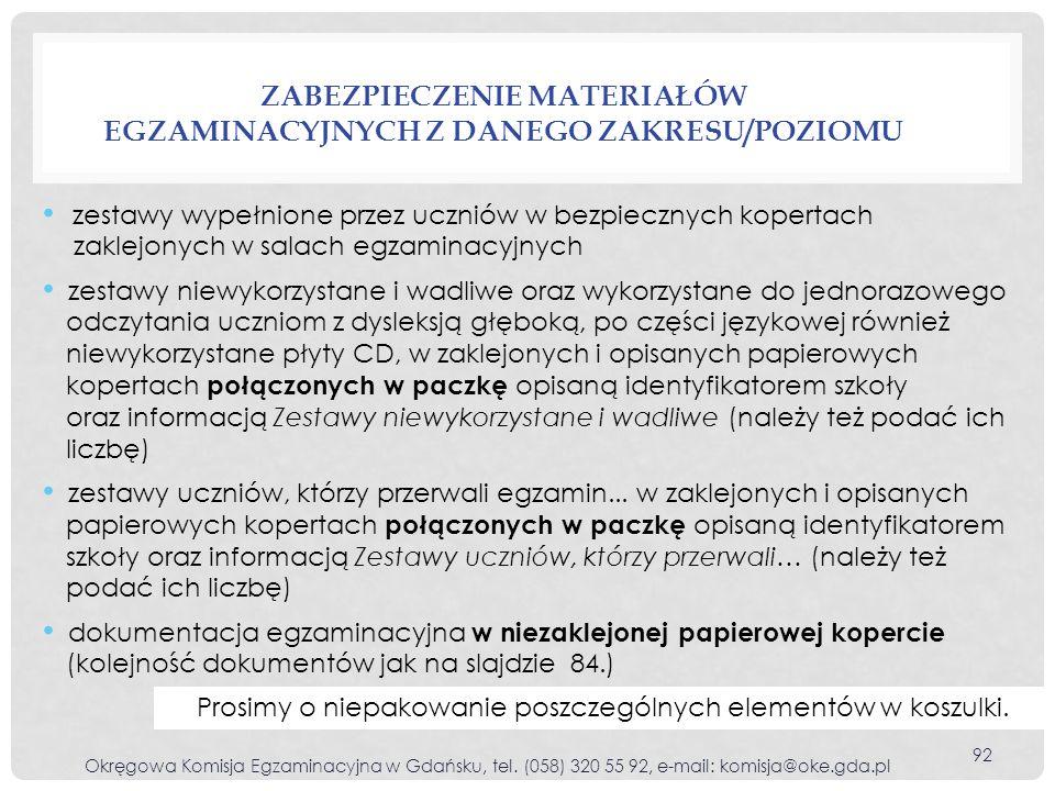 Zabezpieczenie materiałów egzaminacyjnych z danego zakresu/poziomu
