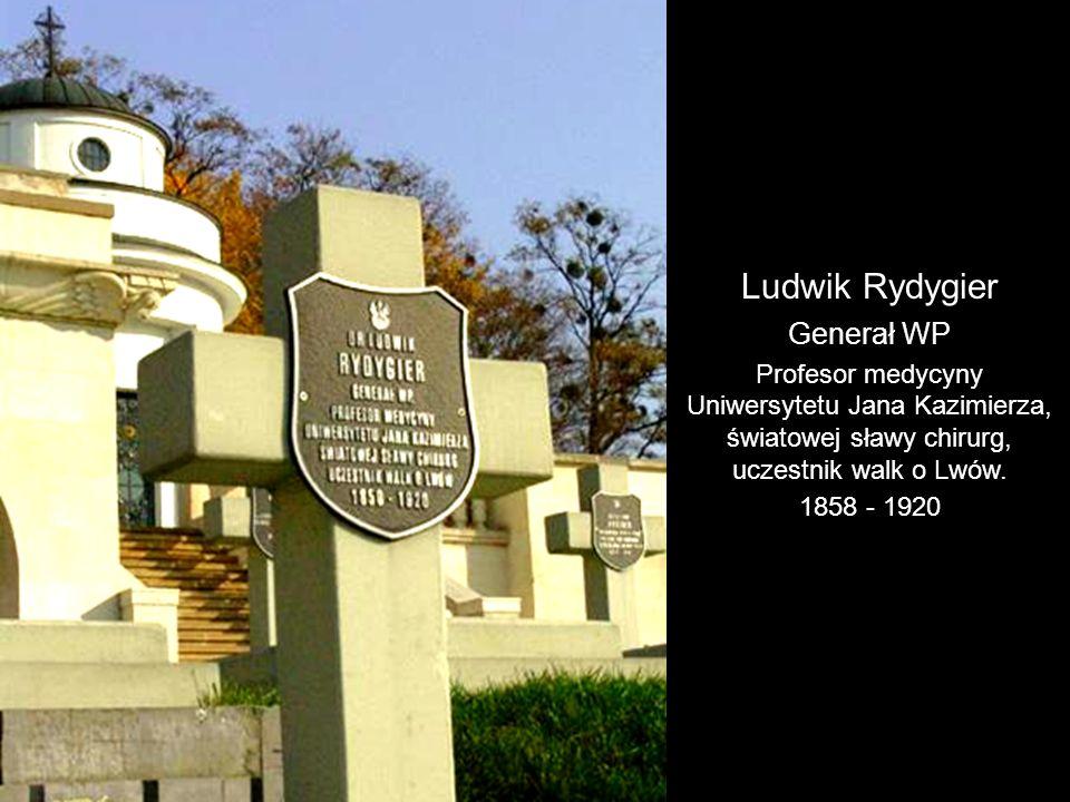 Ludwik Rydygier Generał WP Profesor medycyny