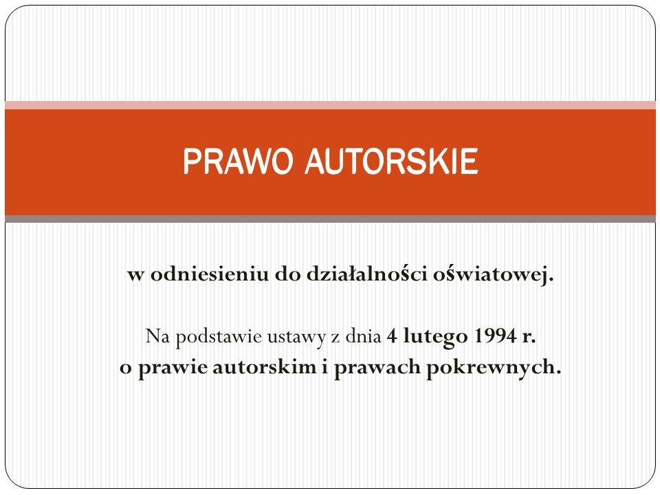 PRAWO AUTORSKIE PRAWO AUTORSKIE