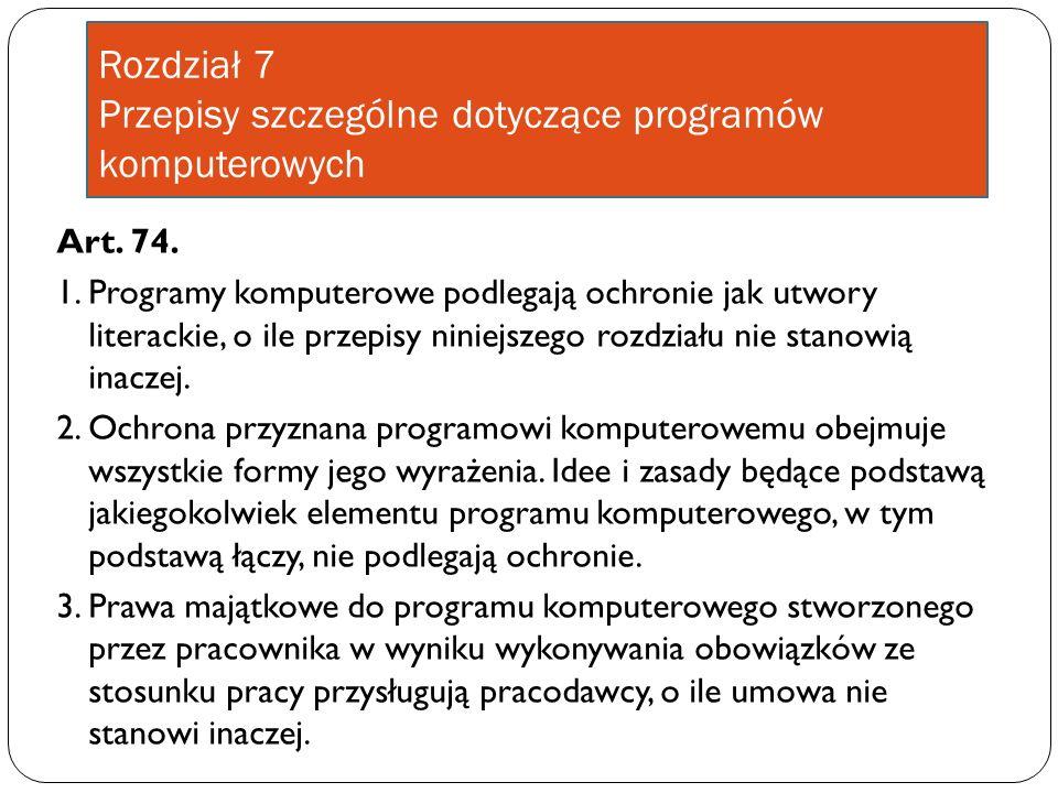 Rozdział 7 Przepisy szczególne dotyczące programów komputerowych