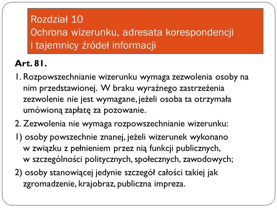 Rozdział 10 Ochrona wizerunku, adresata korespondencji i tajemnicy źródeł informacji