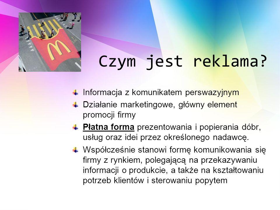 Czym jest reklama Informacja z komunikatem perswazyjnym