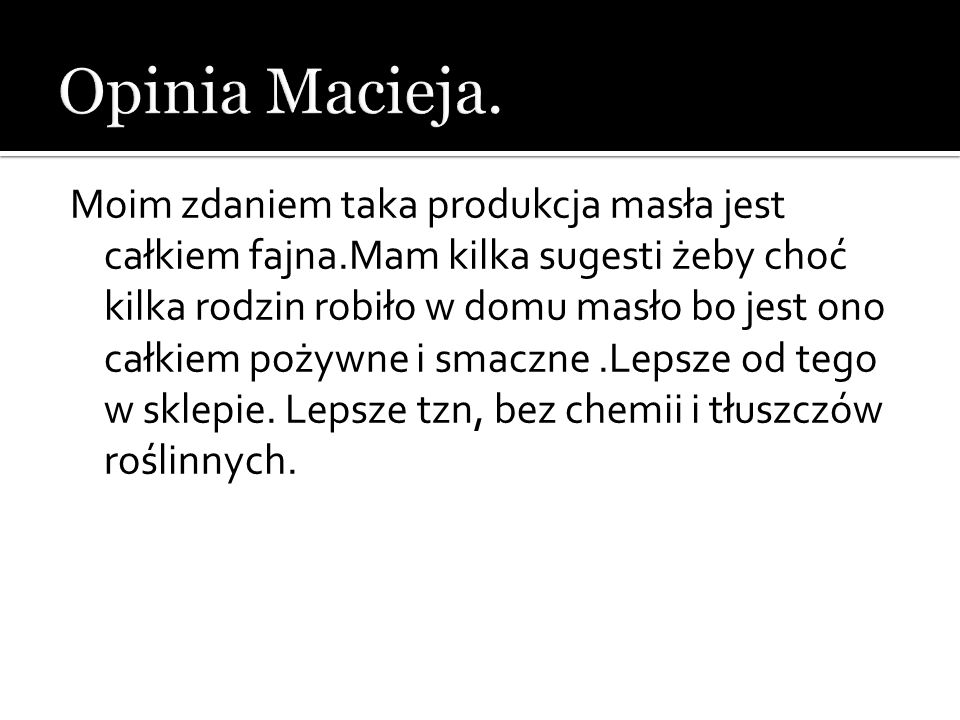 Opinia Macieja.