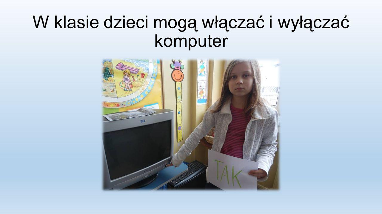 W klasie dzieci mogą włączać i wyłączać komputer