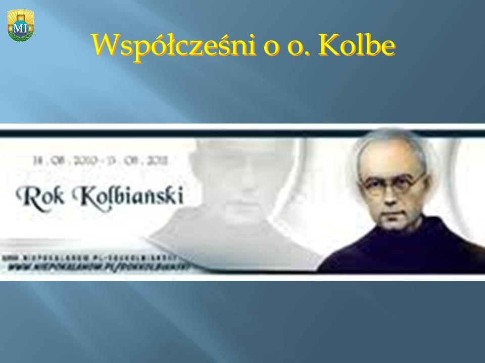 Współcześni o o. Kolbe