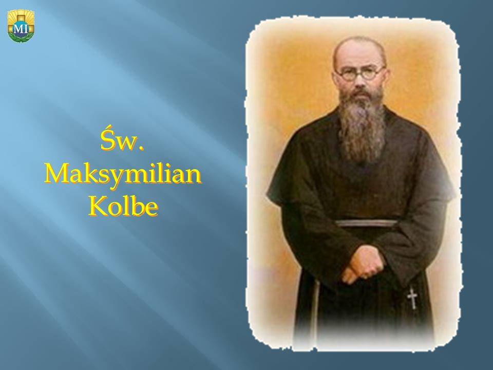 Św. Maksymilian Kolbe