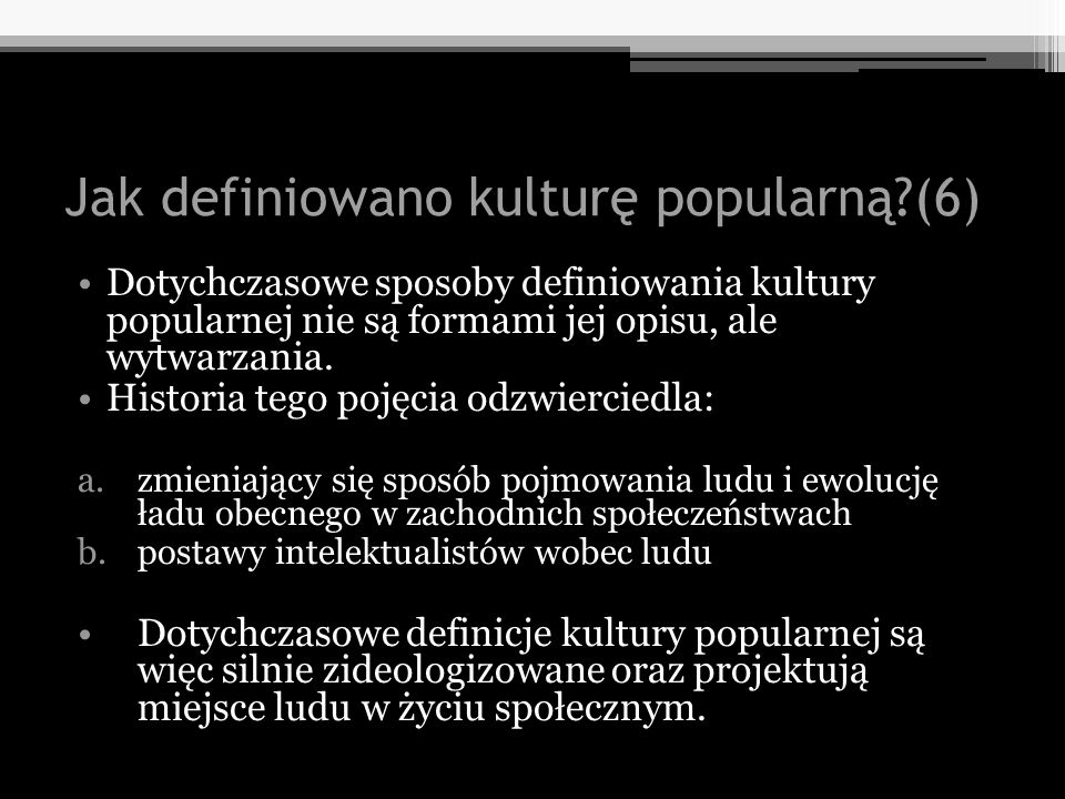 Jak definiowano kulturę popularną (6)
